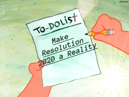 5 Tips Resolusi 2020 Agar Tidak Menjadi Ambyar! - AWONAPA JR ...